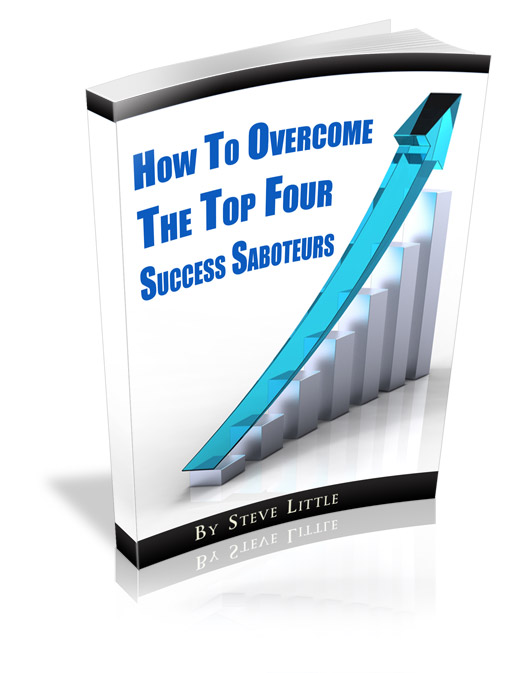 How To Overcome The Top 4 Success Saboteurs