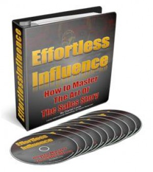Post image for Effortless Influence — How to Master the Art of The Sales Story